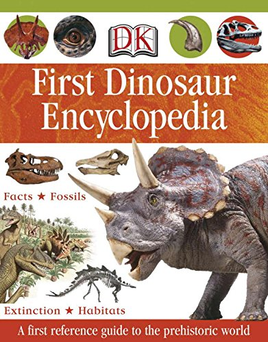 9780756625399: First Dinosaur Encyclopedia