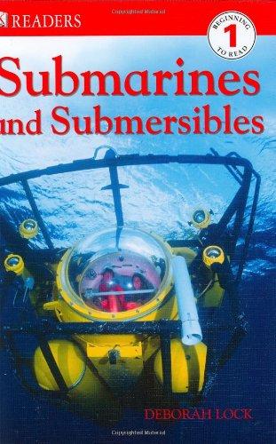 DK Readers L1: Submarines and Submersibles: Lock, Deborah