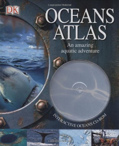 9780756625573: Oceans Atlas: An Amazing Aquatic Adventure