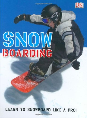 9780756625597: Snow Boarding