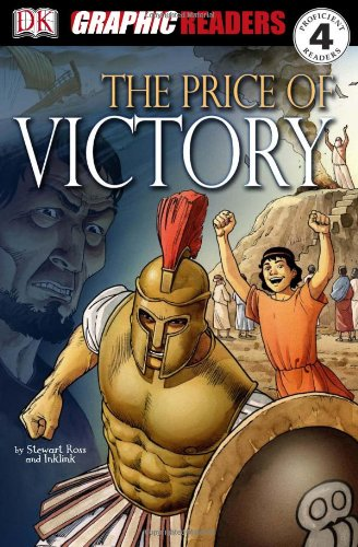 9780756625672: The Price of Victory (DK Graphic Readers Novels)