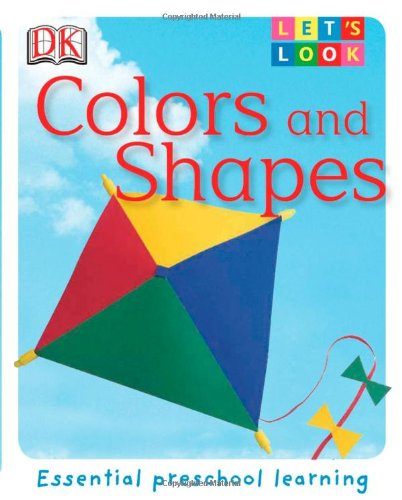 9780756625948: Colors and Shapes