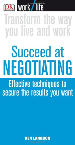 9780756626136: Succeed at Negotiating (Worklife)