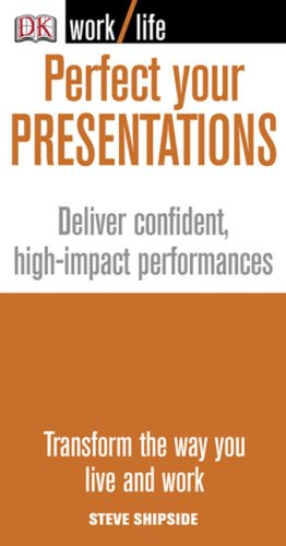 9780756626143: Perfect Your Presentations (Worklife)