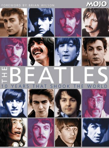 9780756626204: Beatles: 10 Years That Shook the World