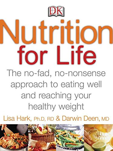 9780756626235: Nutrition for Life: A No Fad, Non-Nonsense Approach to Eating Well and Reaching