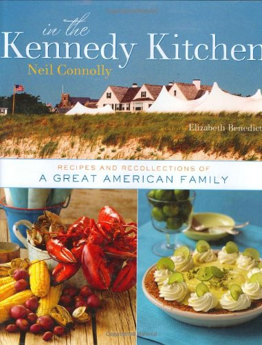 9780756626426: In the Kennedy Kitchen: Recipes and Recollections of a Great American Family