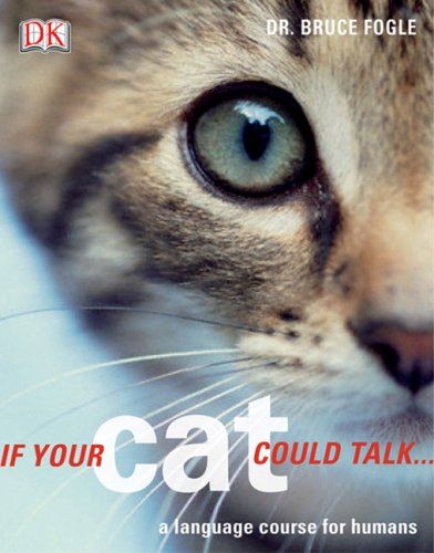 9780756626433: If Your Cat Could Talk