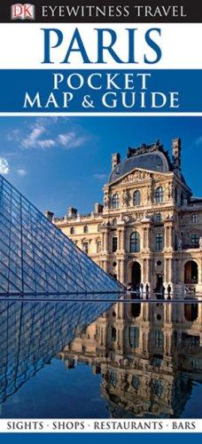 Pocket Map and Guide Paris (Eyewitness Pocket: DK