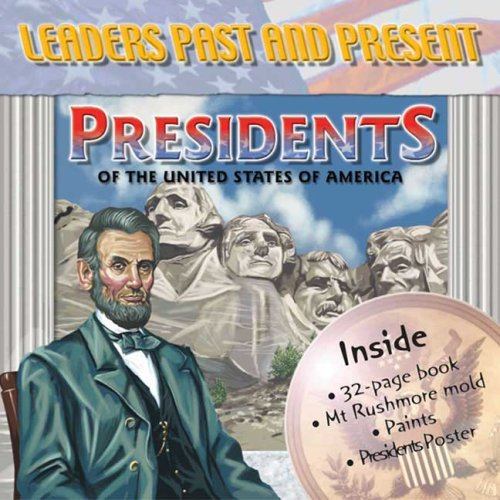 Leaders Past and Present: Presidents of the United States of America (Cool Kits) (9780756626648) by Book Studio