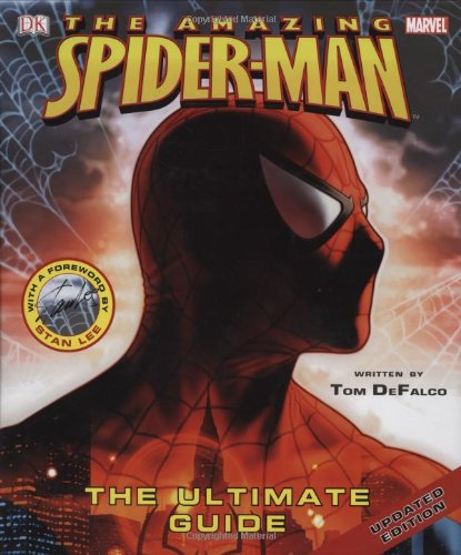 9780756626754: Spider-Man: The Ultimate Guide (Amazing Spider-Man (DK Publishing))