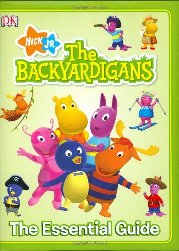 9780756627034: Backyardigans: The Essential Guide (DK Essential Guides)
