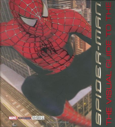 9780756627058: Spider-Man: The Visual Guide to the Complete Movie Trilogy