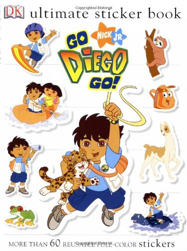 Ultimate Sticker Book: Go, Diego, Go! (Ultimate Sticker Books): Teitelbaum, Michael; DK Publishing