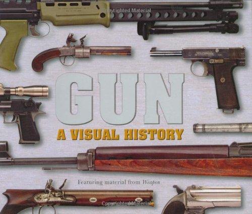 9780756628482: Gun: A Visual History