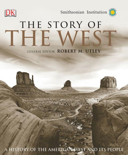 9780756628499: The Story of the West: A History of the American West and Its People