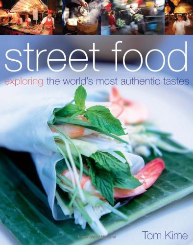 9780756628505: Street Food: Exploring the World's Most Authentic Tastes