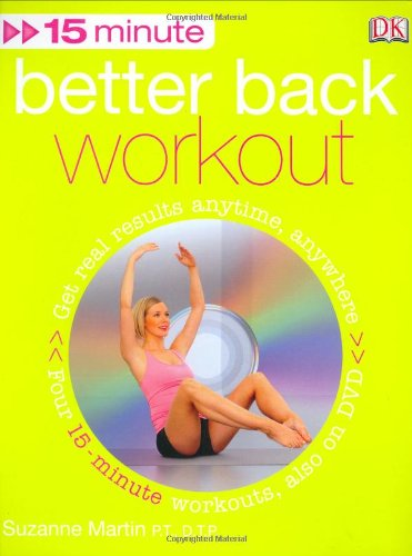 9780756628567: 15 Minute Better Back Workout [With DVD]