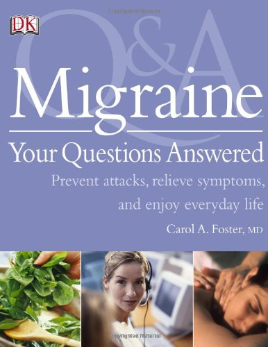9780756628635: Migraine Your Questions Answered (Q & a)
