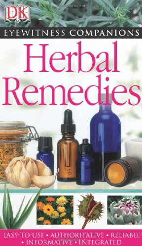 9780756628666: Eyewitness Companions: Herbal Remedies (EYEWITNESS COMPANION GUIDES)