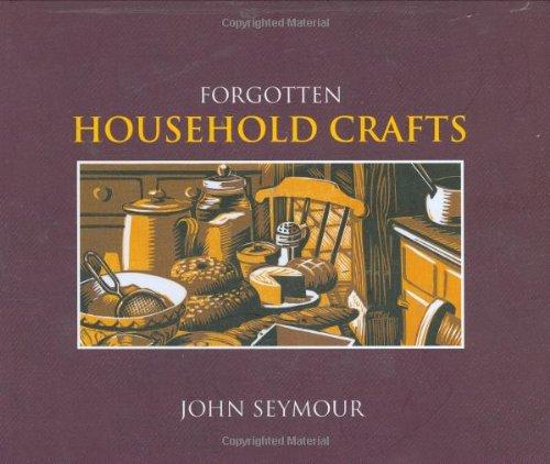 9780756628888: Forgotten Household Crafts