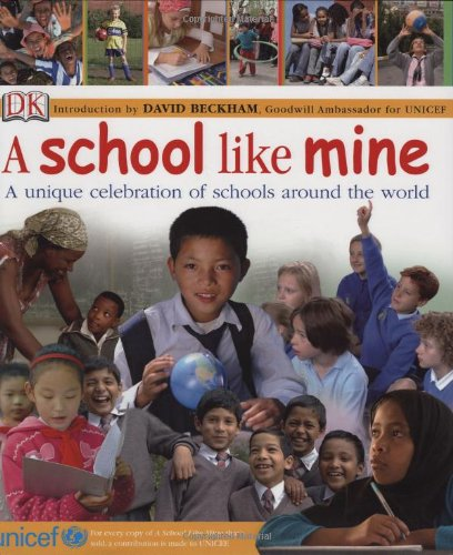 9780756629137: A School Like Mine: A Unique Celebration of Schools Around the World