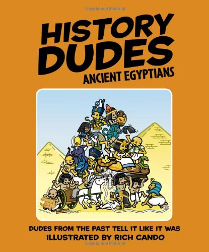 9780756629410: Ancient Egyptians (History Dudes)
