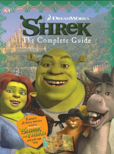9780756629885: Shrek: The Complete Guide