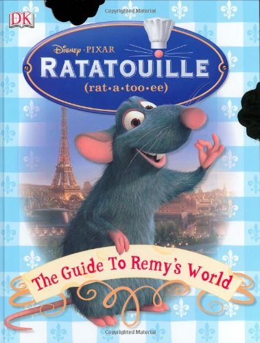 9780756629915: The Guide to Remy's World (Ratatouille)