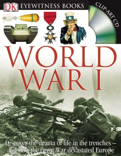 9780756630072: DK Eyewitness Books: World War I