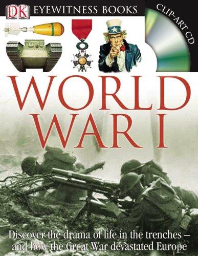 9780756630072: DK Eyewitness Books: World War I