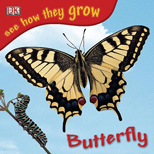 9780756630140: See How They Grow Butterfly [With Stickers]