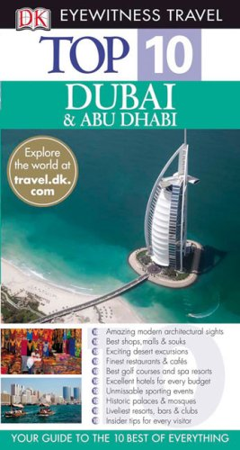 9780756630577: Top 10 Dubai and Abu Dhabi (Eyewitness Top 10 Travel Guide)