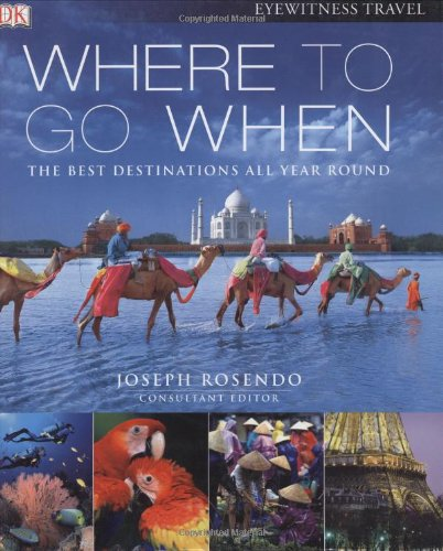 9780756630737: Where To Go When (Eyewitness Travel Guides)