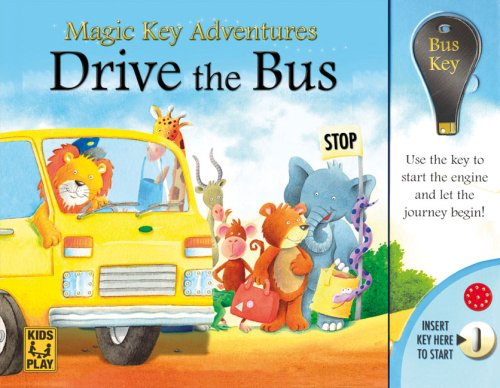 9780756630881: Drive the Bus: Magic Key Adventures(Kids Play)