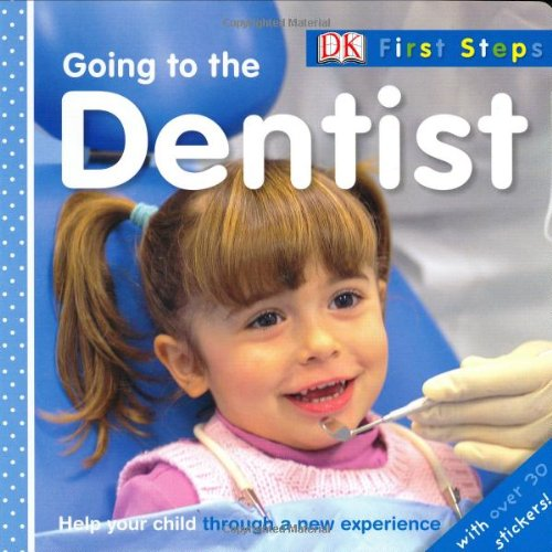 9780756631024: Going to the Dentist (First Steps)