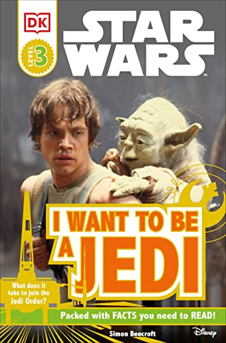 9780756631123: DK Readers L3: Star Wars: I Want To Be A Jedi