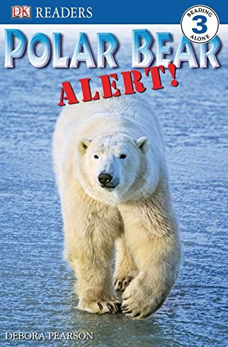 9780756631406: Polar Bear Alert! (Dk Readers. Level 3)