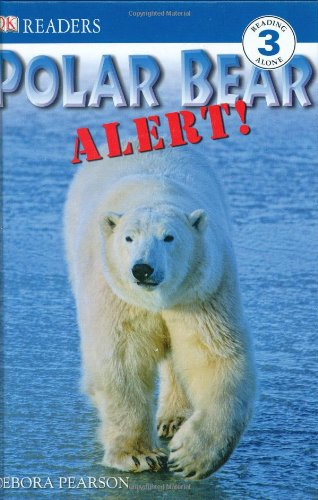 9780756631437: Polar Bear Alert! (Dk Readers. Level 3)