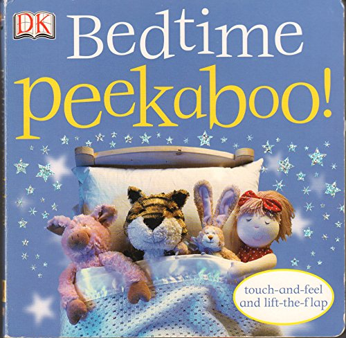 Bedtime Peekaboo! (0756631513) by Dawn Sirett
