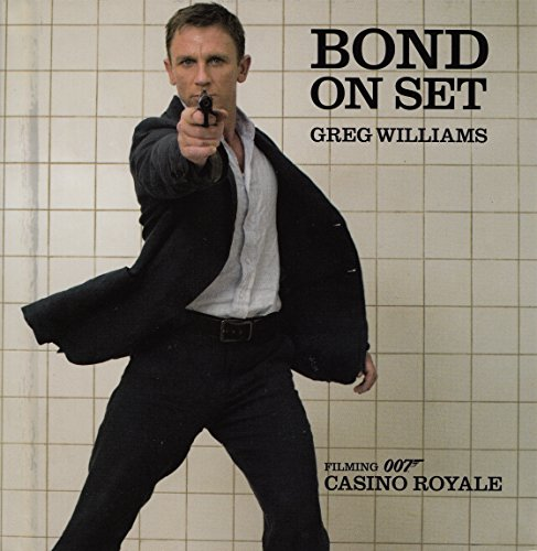 9780756631895: Bond on Set: Filming 007 Casino Royale