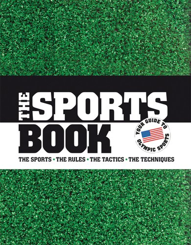 9780756631956: The Sports Book: The Games - The Rules - The Tactics - The Techniques