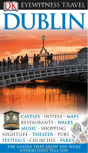 9780756632212: Eyewitness Travel Dublin