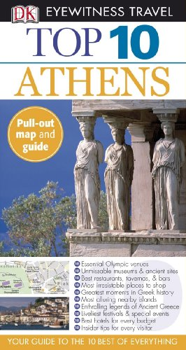 9780756632335: Top 10 Athens (Eyewitness Top 10 Travel Guides)