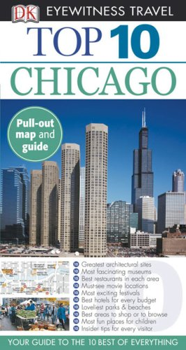 9780756632366: Top 10 Chicago (Eyewitness Top 10 Travel Guide)