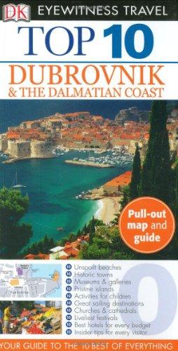Eyewitness Travel Guide - Dubrovnik and the: Jenny McKelvie; James