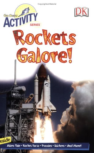 Rockets Galore: Cub Scout Activity Series (Cub Scout Activity Book): DK Publishing