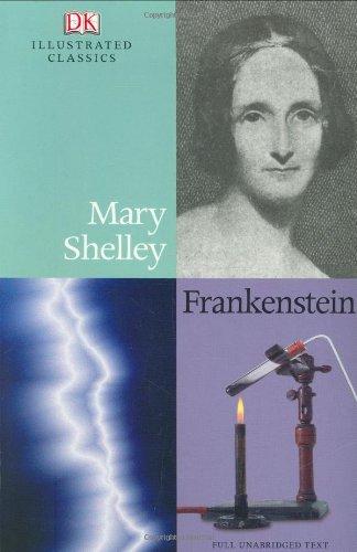 9780756633301: DK Illustrated Classics: Frankenstein