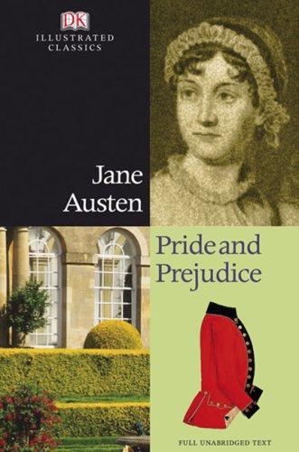 9780756633318: Pride and Prejudice (DK Illustrated Classics)