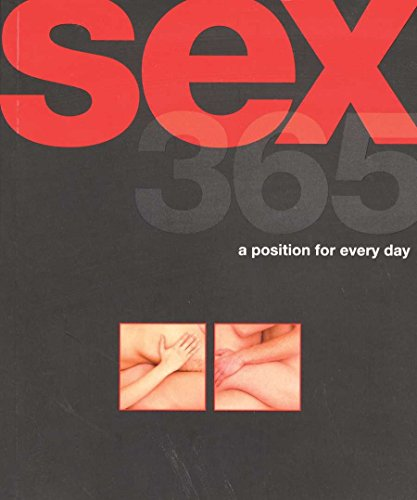 9780756633530: Sex 365: A Position for Every Day